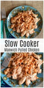 Slow Cooker Manwich Pulled Chicken