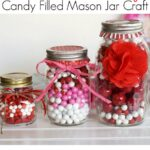 Valentine's Day Themed Candy Filled Mason Jars DIY