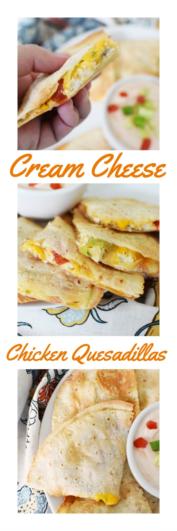 Cream Cheese Chicken Quesadillas