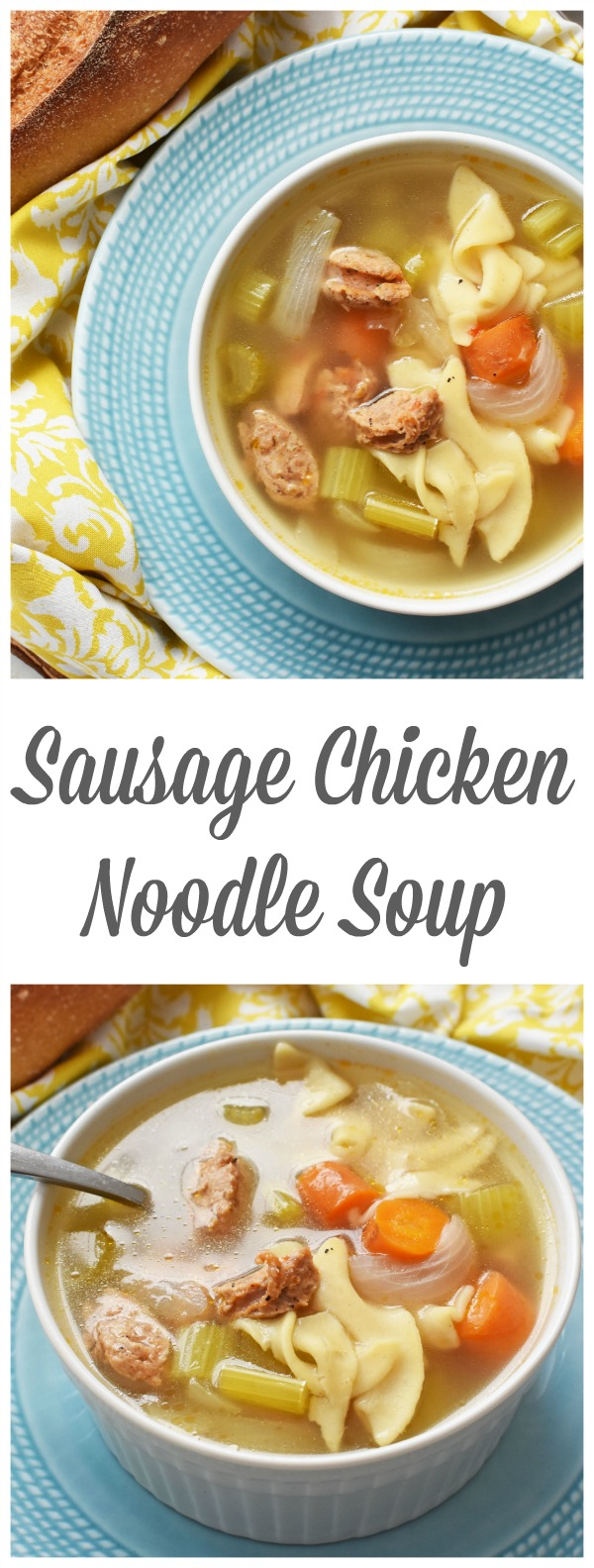 Chicken Noodle Sausage Soup- A spin on a classic. This chicken sausage soup is quicker & much less of a hassle than using raw chicken. Taste is amazing too