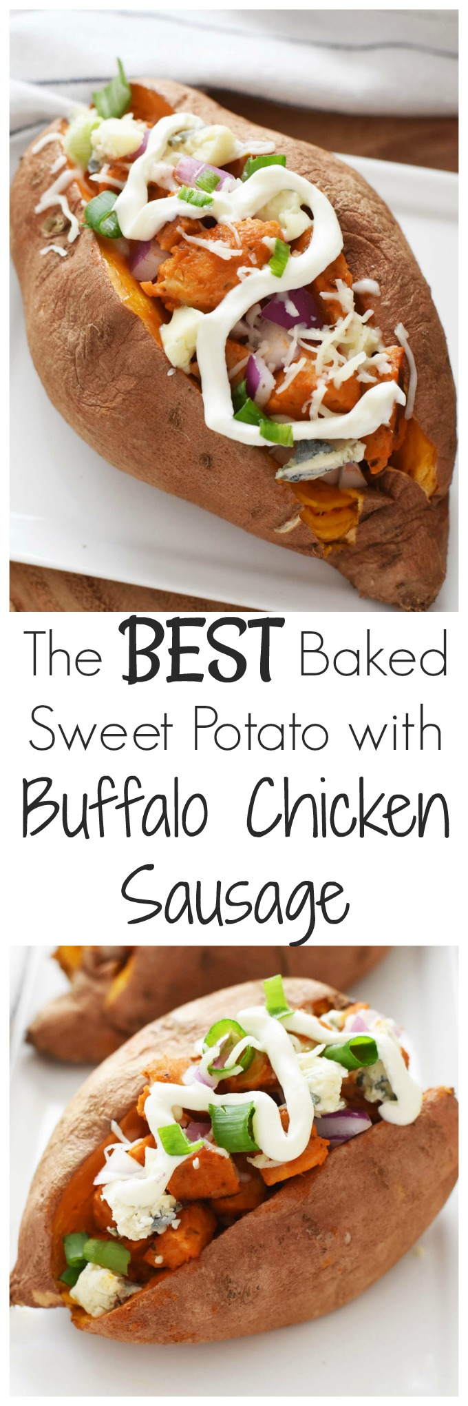 The Best Baked Sweet Potato with Buffalo Chicken Sausage- The Best Baked Sweet Potato with Buffalo Chicken Sausage- We have lighten up the classic flavors of Buffalo chicken & added them into a sweet potato. Dressed with green onion, non fat Greek yogurt, a light sprinkling of cheese, & a hint of fresh Gorgonzola, this is one stuffed potato you do not want to miss!! #eatalfresco AD