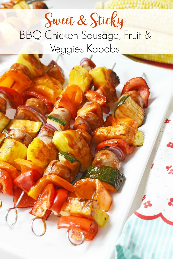 Sweet & Savory Chicken Sausage Kabobs with BBQ Sauce, Fruit, and Veggies
