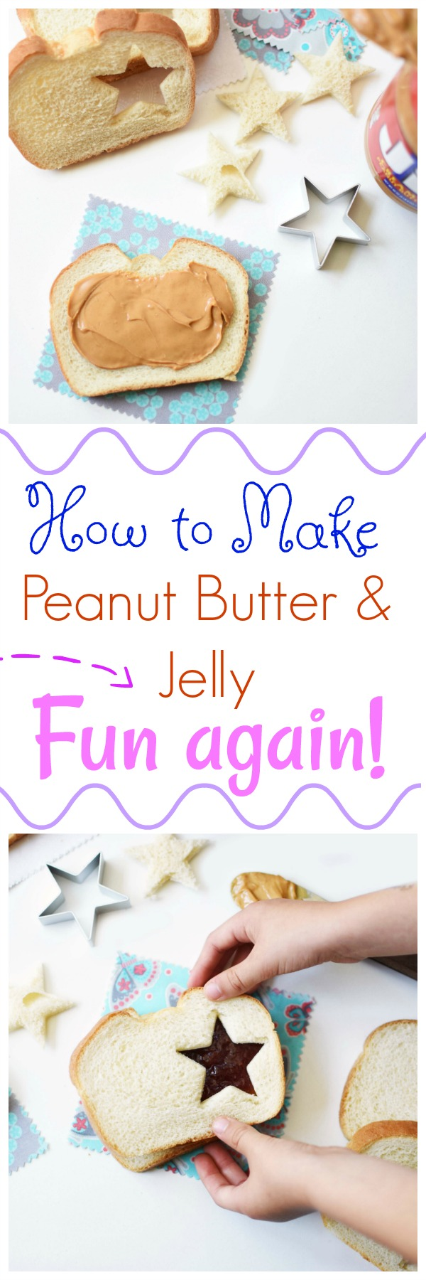 How to Make Peanut Butter and Jelly Fun Again
