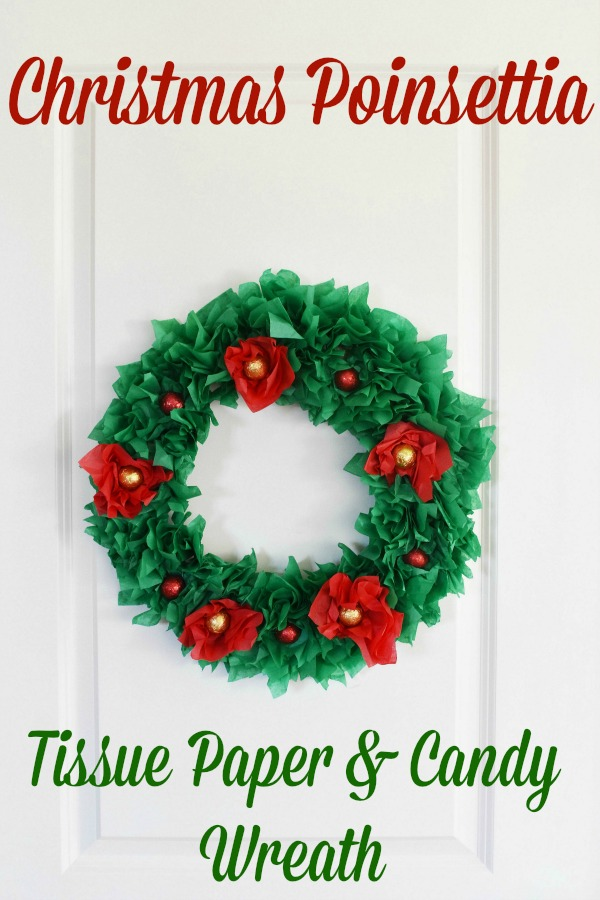 Christmas Poinsettia Tissue Paper & Candy Wreath