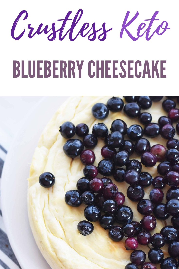 Best Ever Keto Crustless Cheesecake Recipe with Blueberries