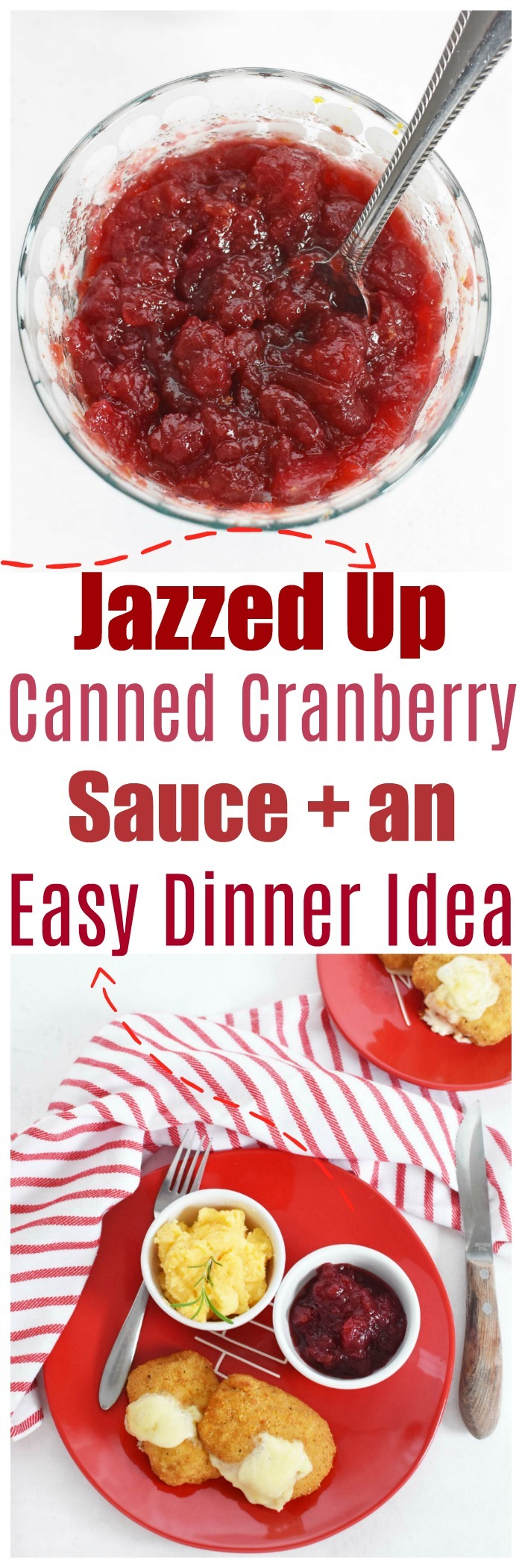 Canned Cranberry Sauce Recipe + Easy Dinner Idea