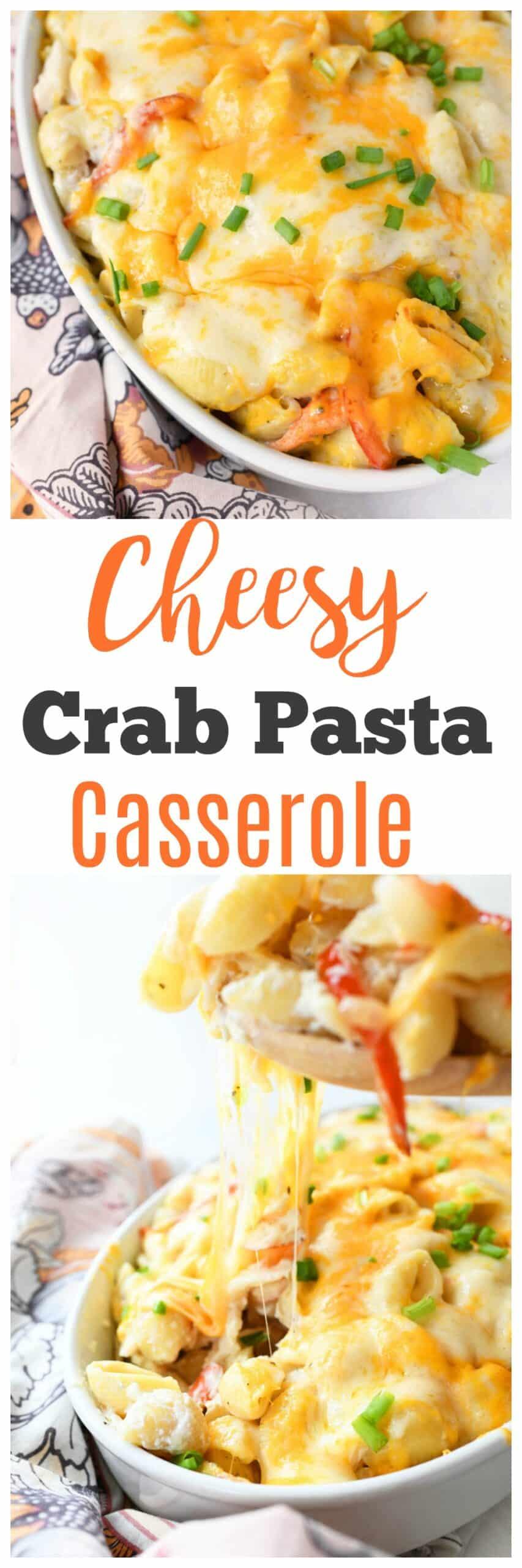 Cheesy Crab Pasta Casserole